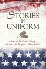 BOOK REVIEW: &#039;Stories in Uniform&#039;: Reminding Readers of The Outstanding  War Writing That&#039;s Appeared in Reader&#039;s Digest Magazine